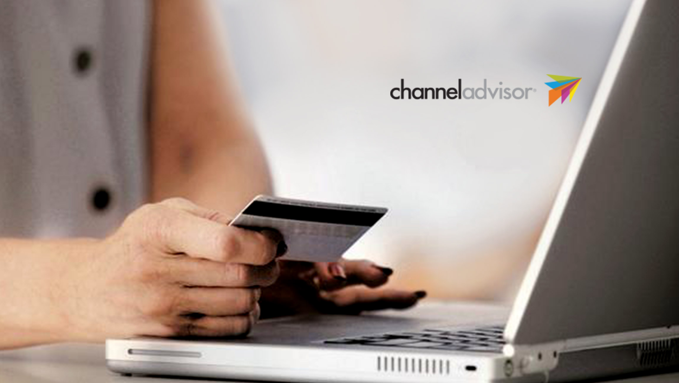ChannelAdvisor Debuts New E-Commerce Technologies Connecting Brands and Retailers with Empowered Consumers