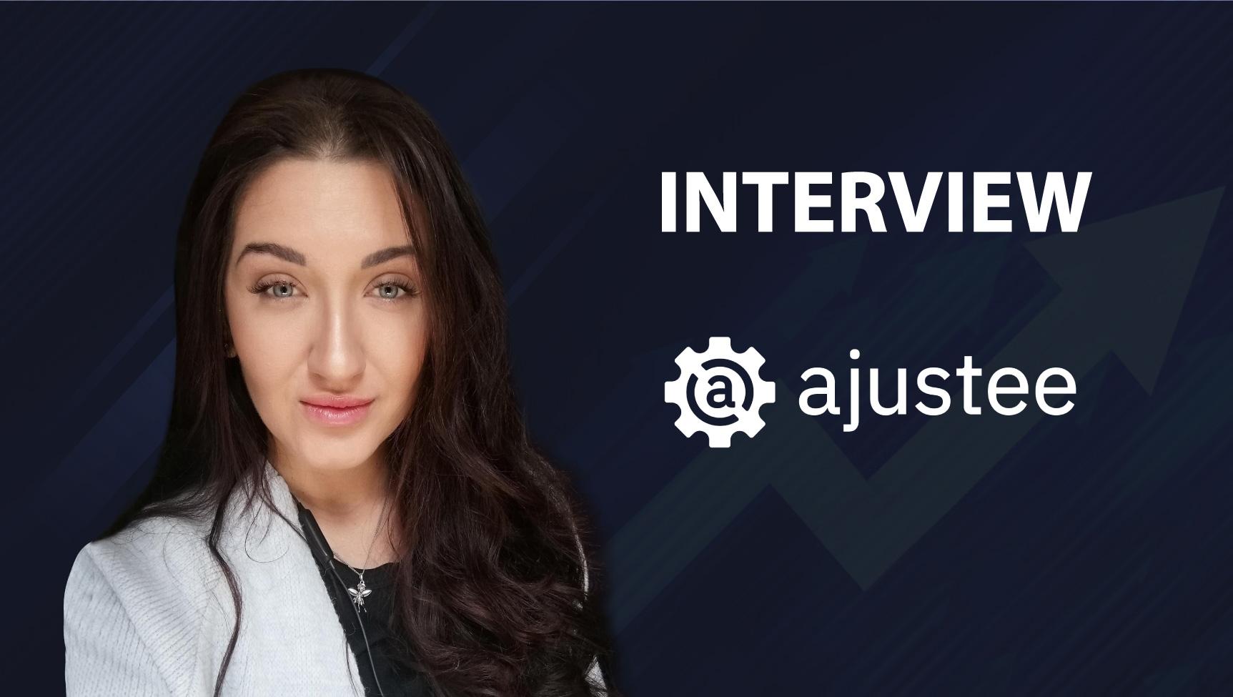 SalesTechStar Interview with Maryna Gaidak, Marketing Specialist at Ajustee