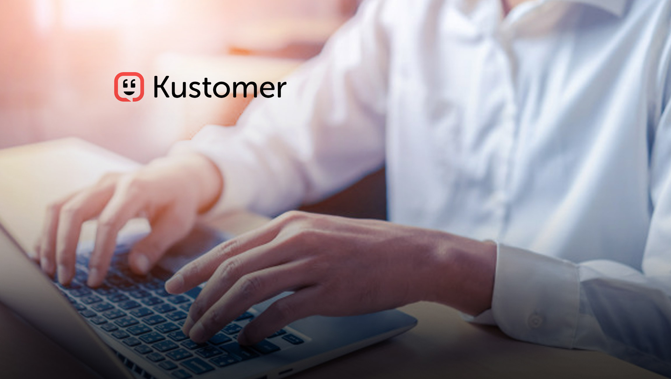 Kustomer Launches New App Marketplace, Making it Easy for Businesses to Connect Tools, Processes and Data into a Unified Customer Experience