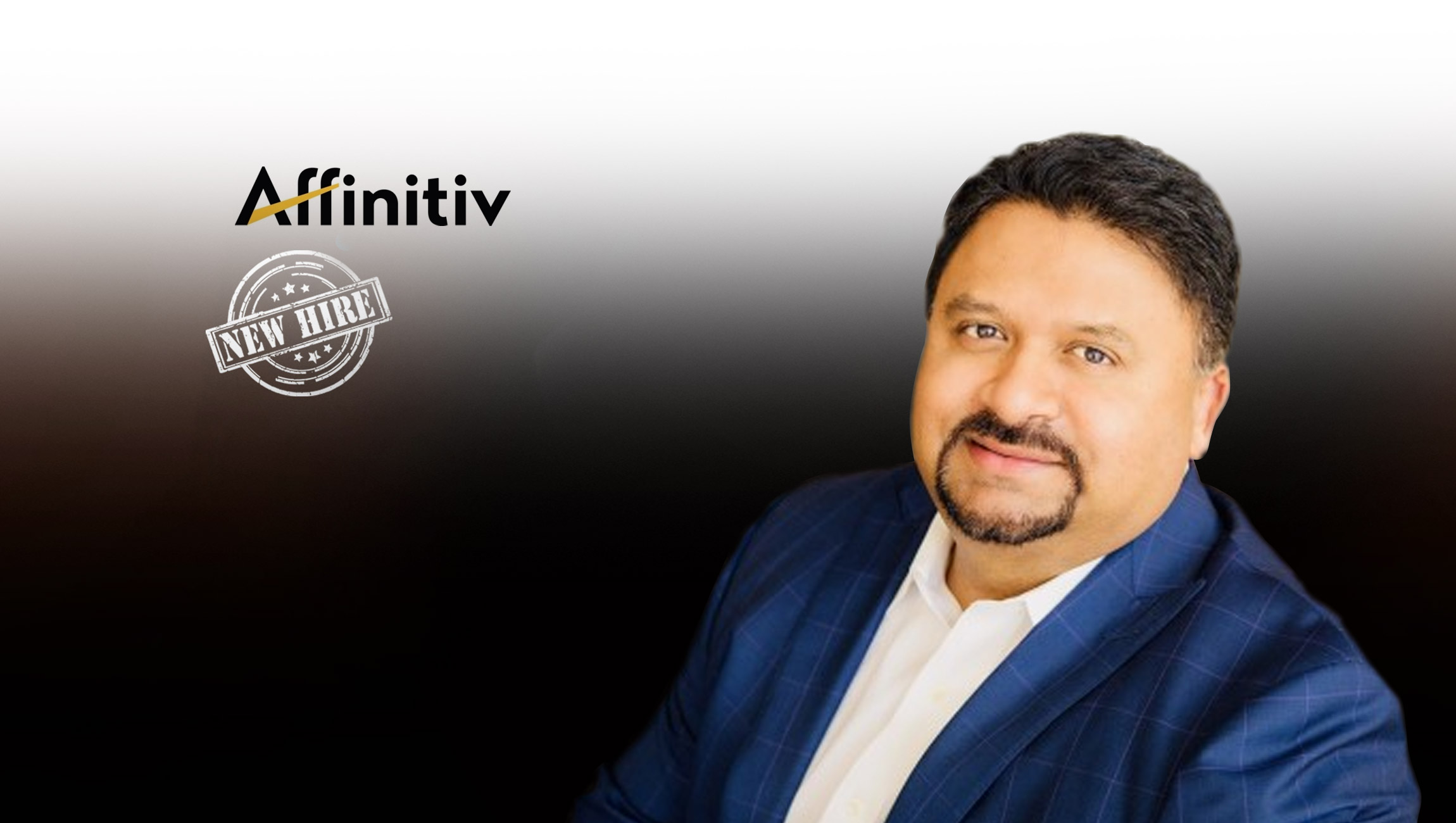 Affinitiv Announces New CEO to Lead the Company's Next Phase of Transformative Growth