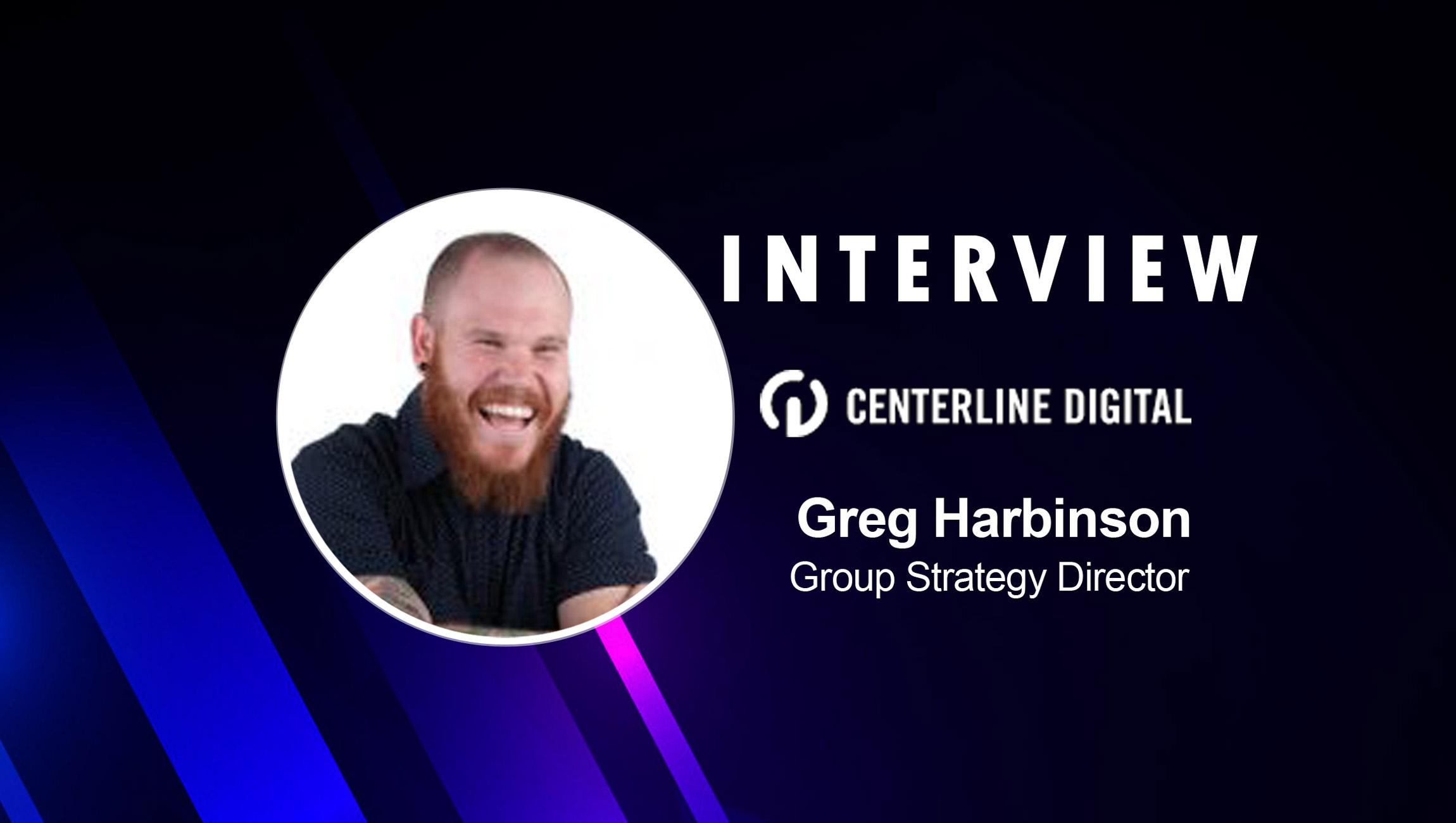 SalesTechStar Interview with Greg Harbinson, Group Strategy Director at Centerline Digital