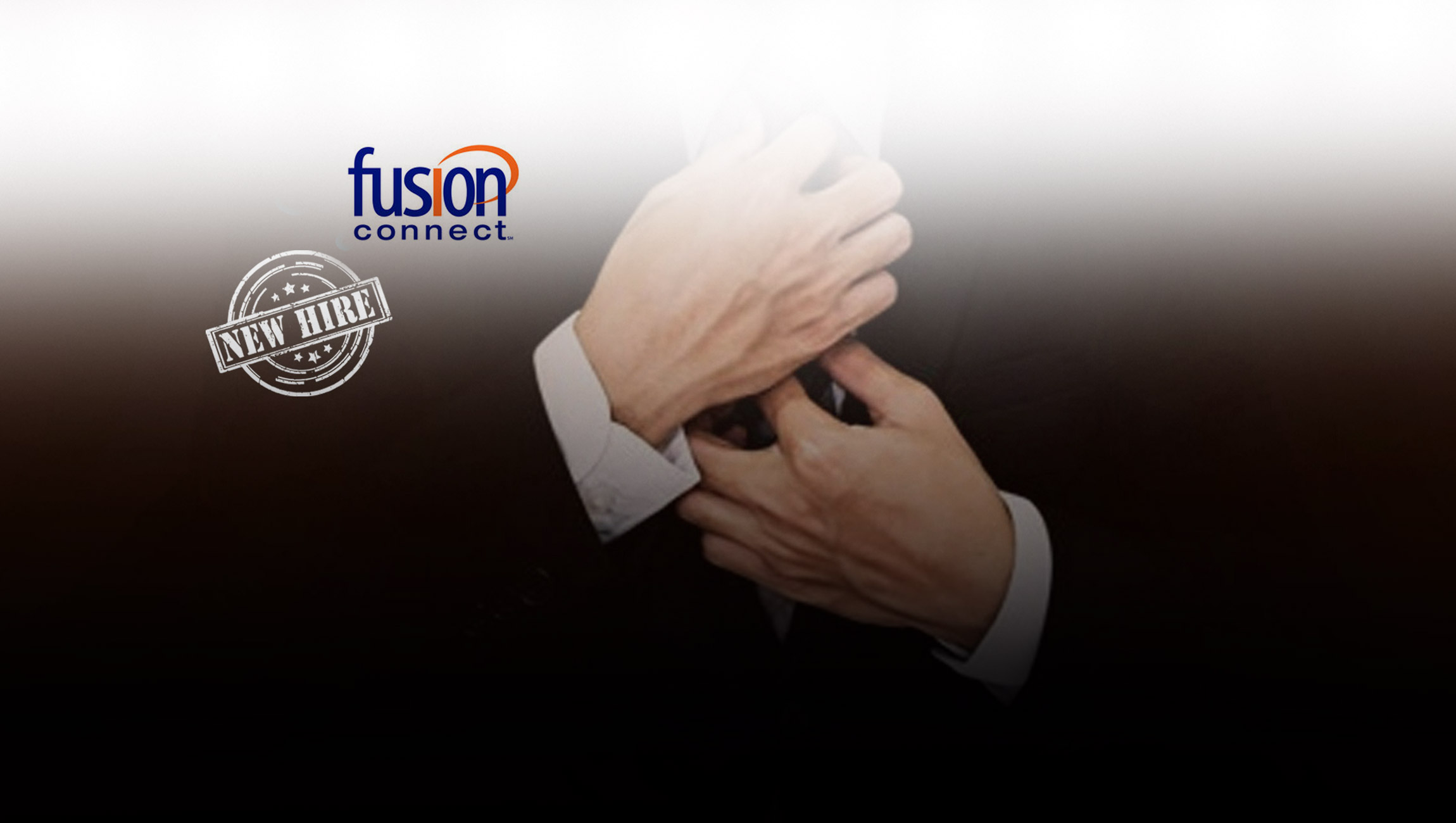 Fusion Connect Expands Channel Team to Accelerate its Channel Program