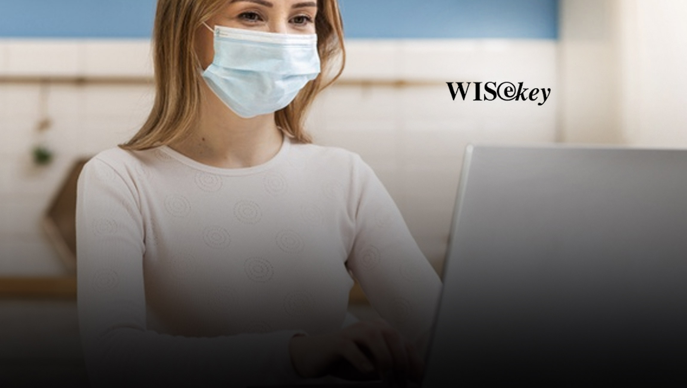WISeKey and Arago Announce Unique AI Based Risk Management Approach to Build a Fully Secured Ecosystem for Managing COVID-19 Pandemic