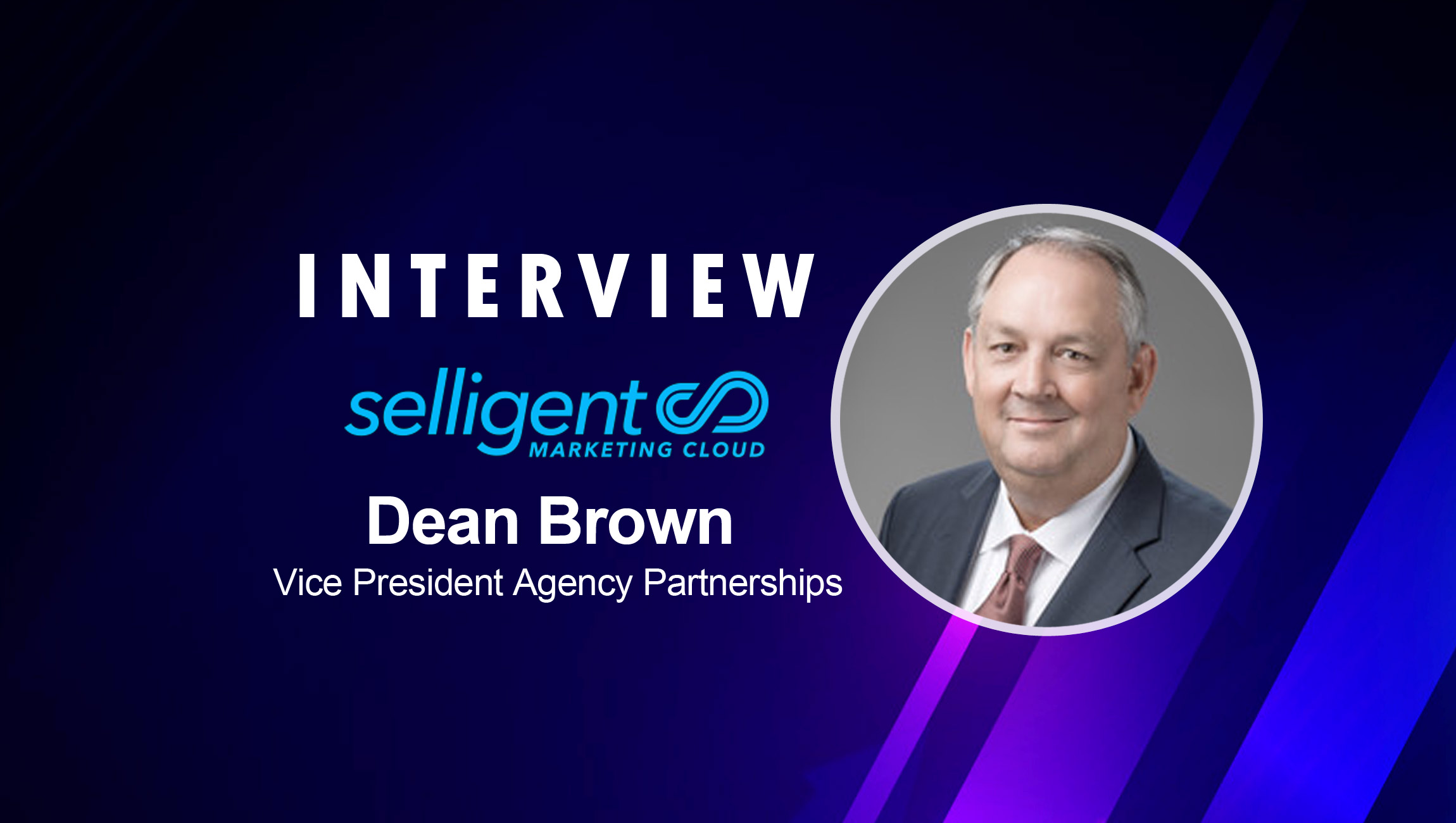 SalesTechStar Interview with Dean Brown, VP of Agency Partnerships at Selligent