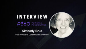 SalesTechStar Interview with Kimberly Brue, Vice President, Commercial Excellence at P360