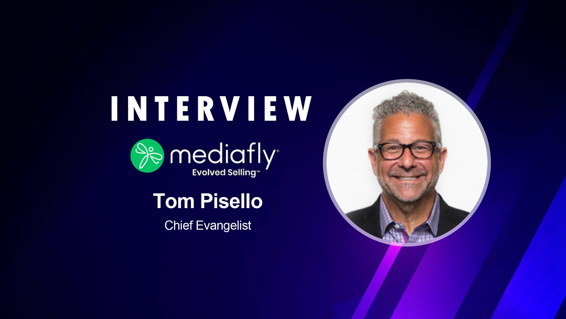 SalesTechStar Interview with Tom Pisello, Chief Evangelist at Mediafly