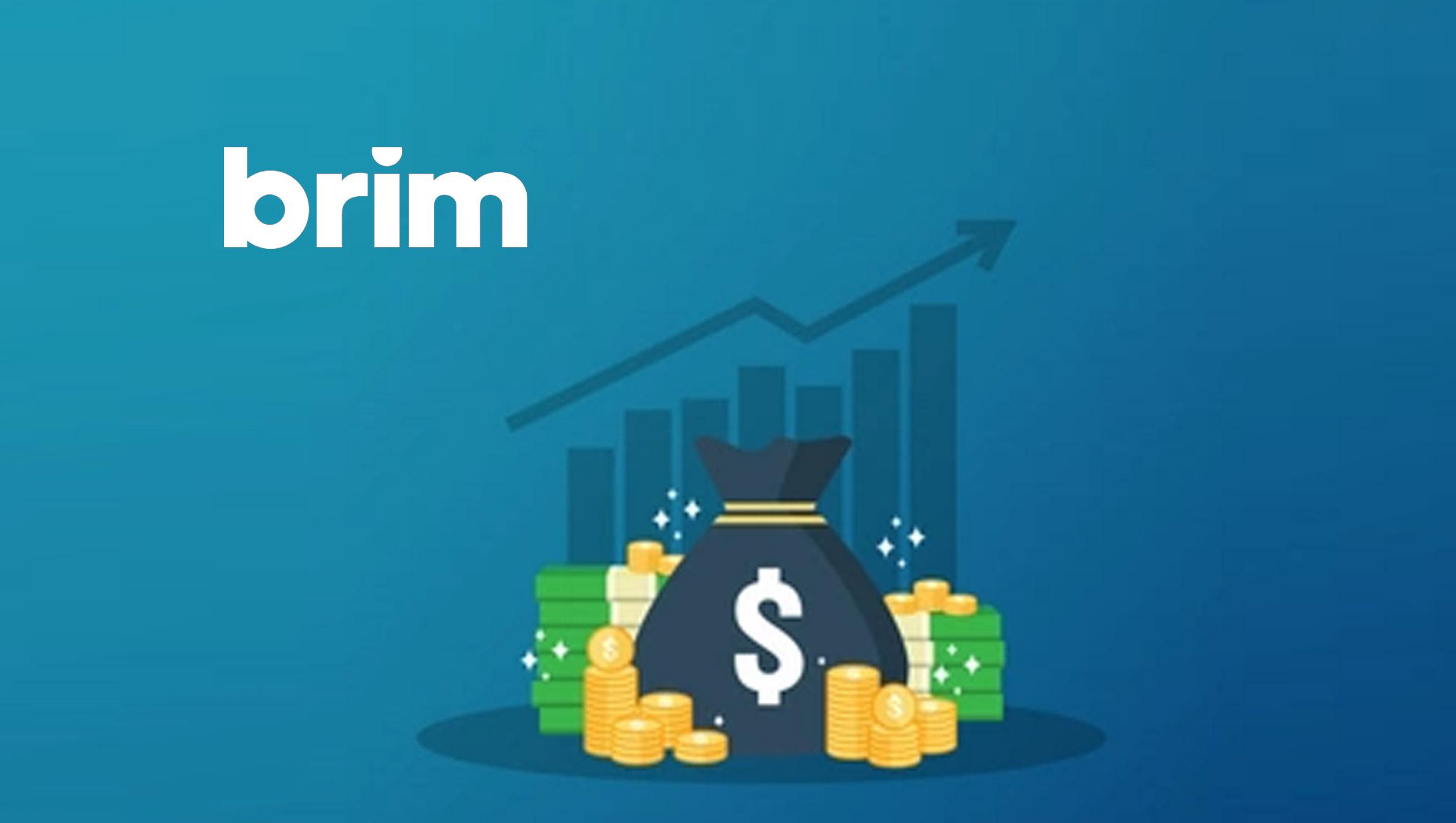 Brim Financial Raises $25M Series B to Transform the Way People Bank and Shop