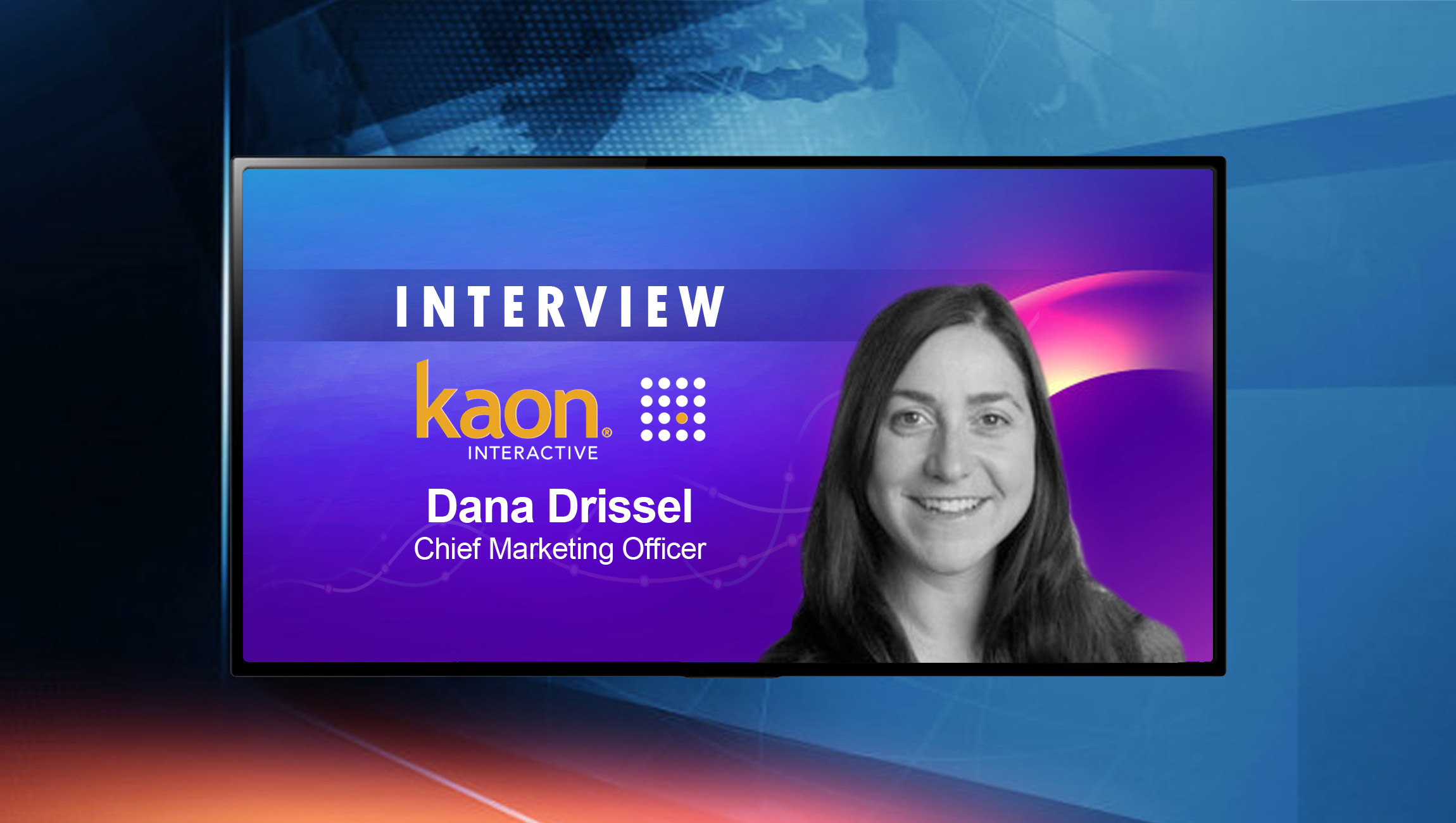 SalesTechStar Interview with Dana Drissel, CMO at Kaon Interactive