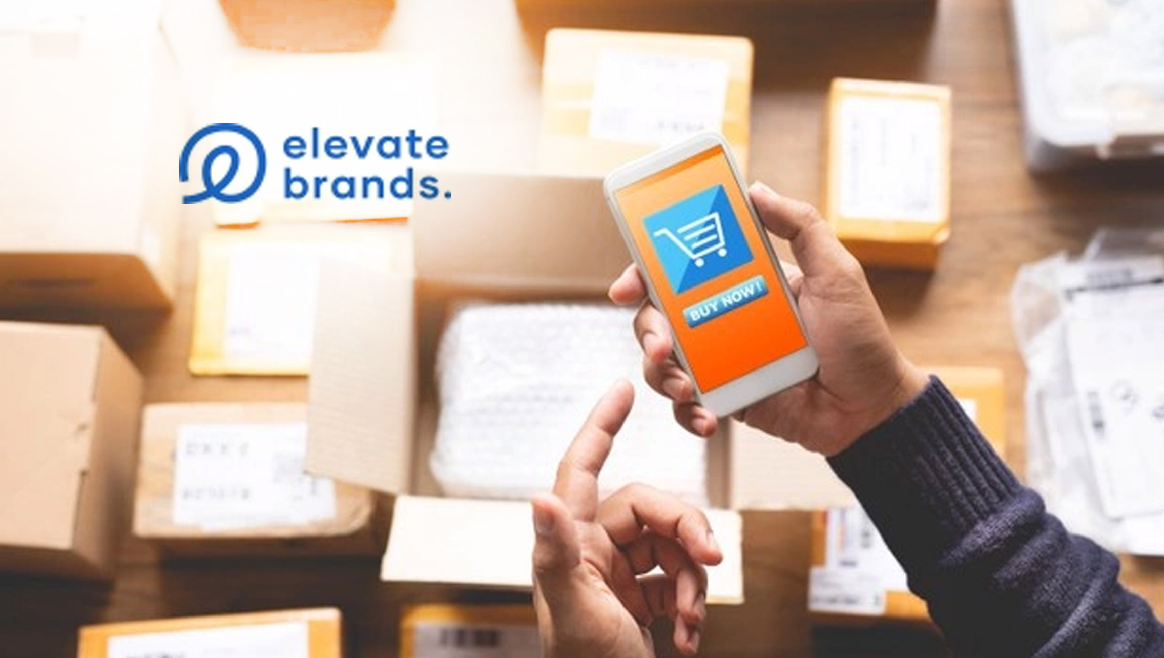 Elevate Brands Expands Amazon Marketplace Roll Up Business Internationally with U.K. Office