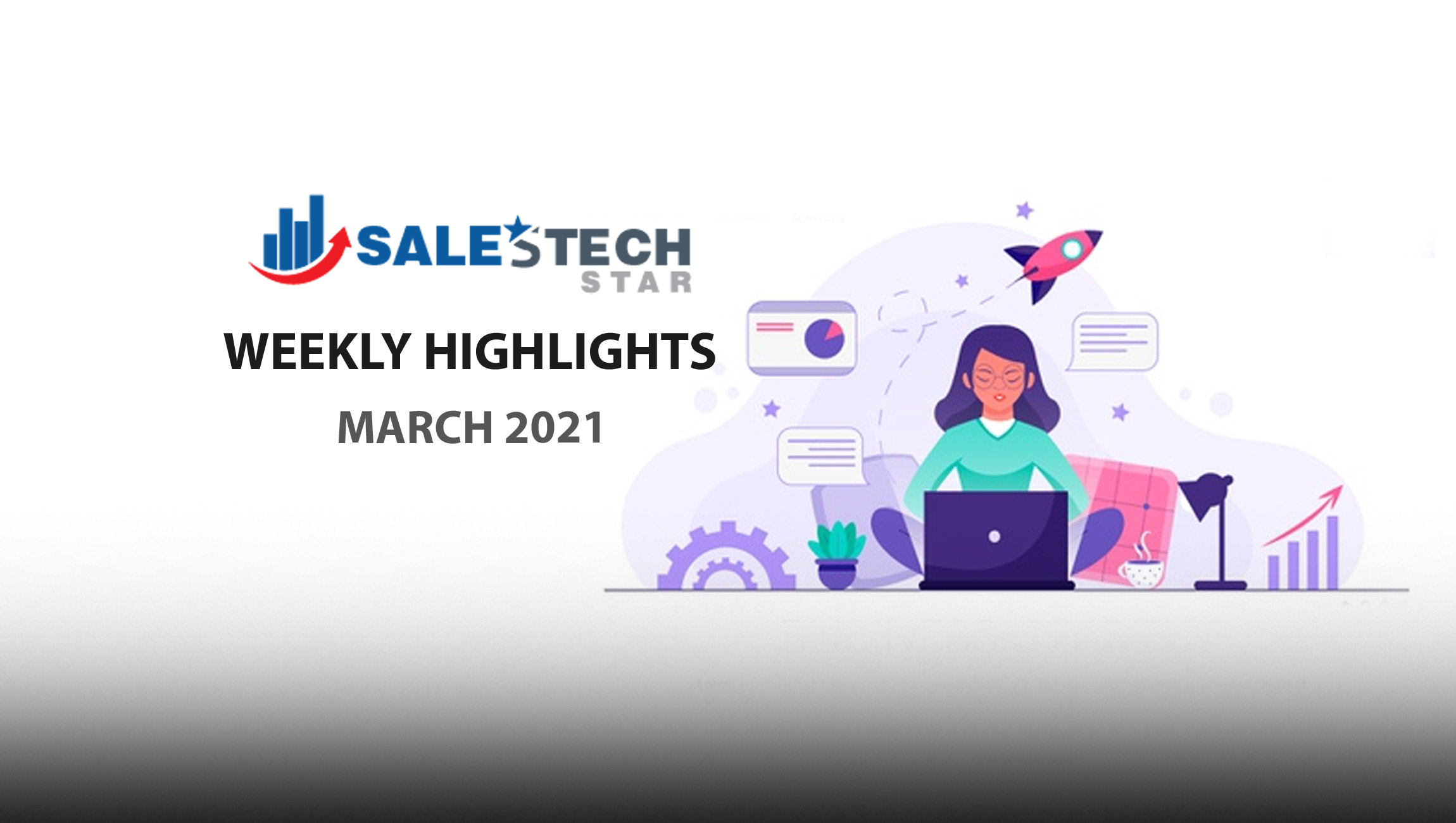 Sales Technology Highlights of The Week: 08-March-2021: Featuring Informatica, Pipedrive, Outreach, Gong!