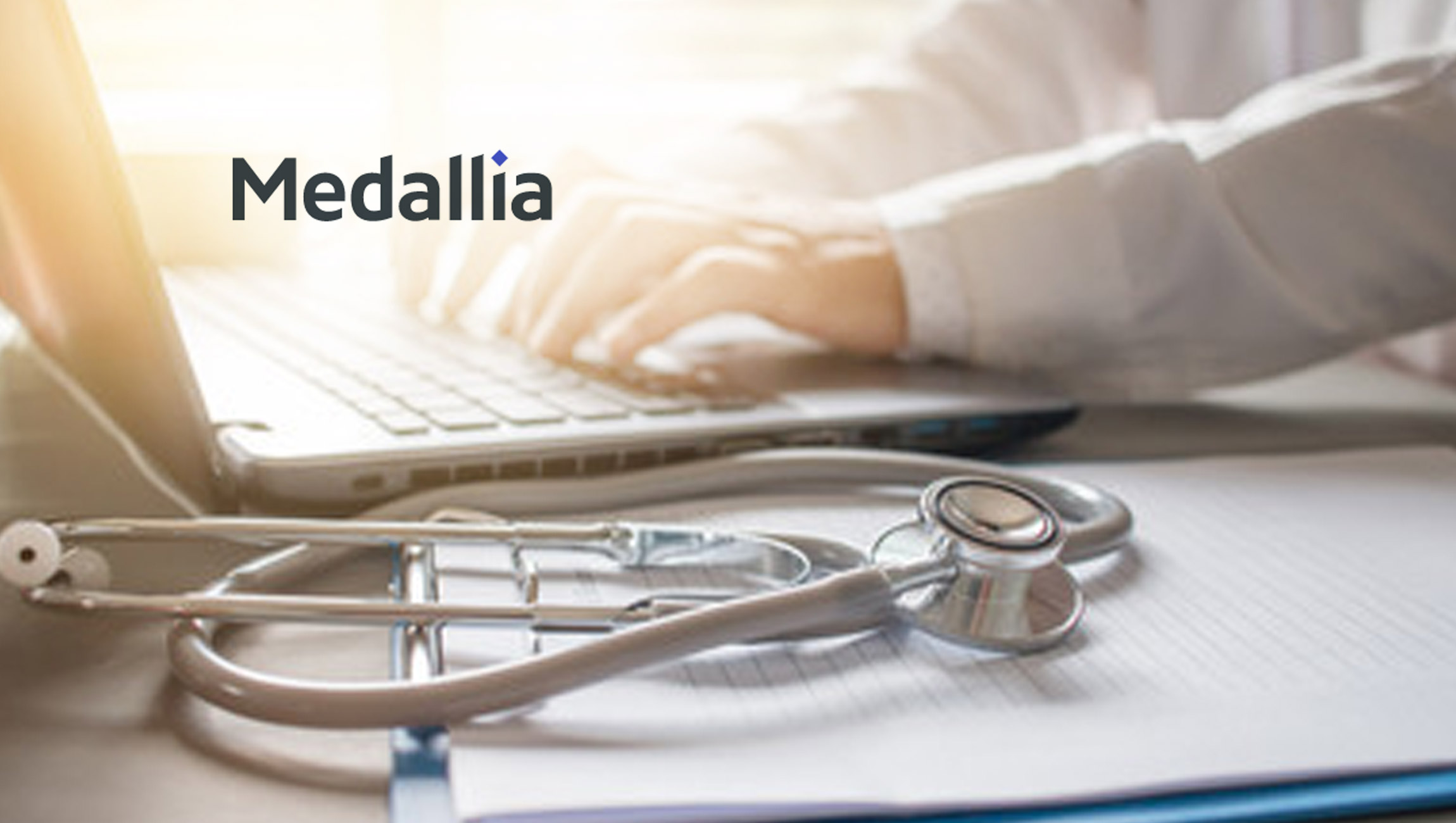 Medallia Launches Additional Prepackaged Solutions for Healthcare, Field Sales Teams and Employee Experience