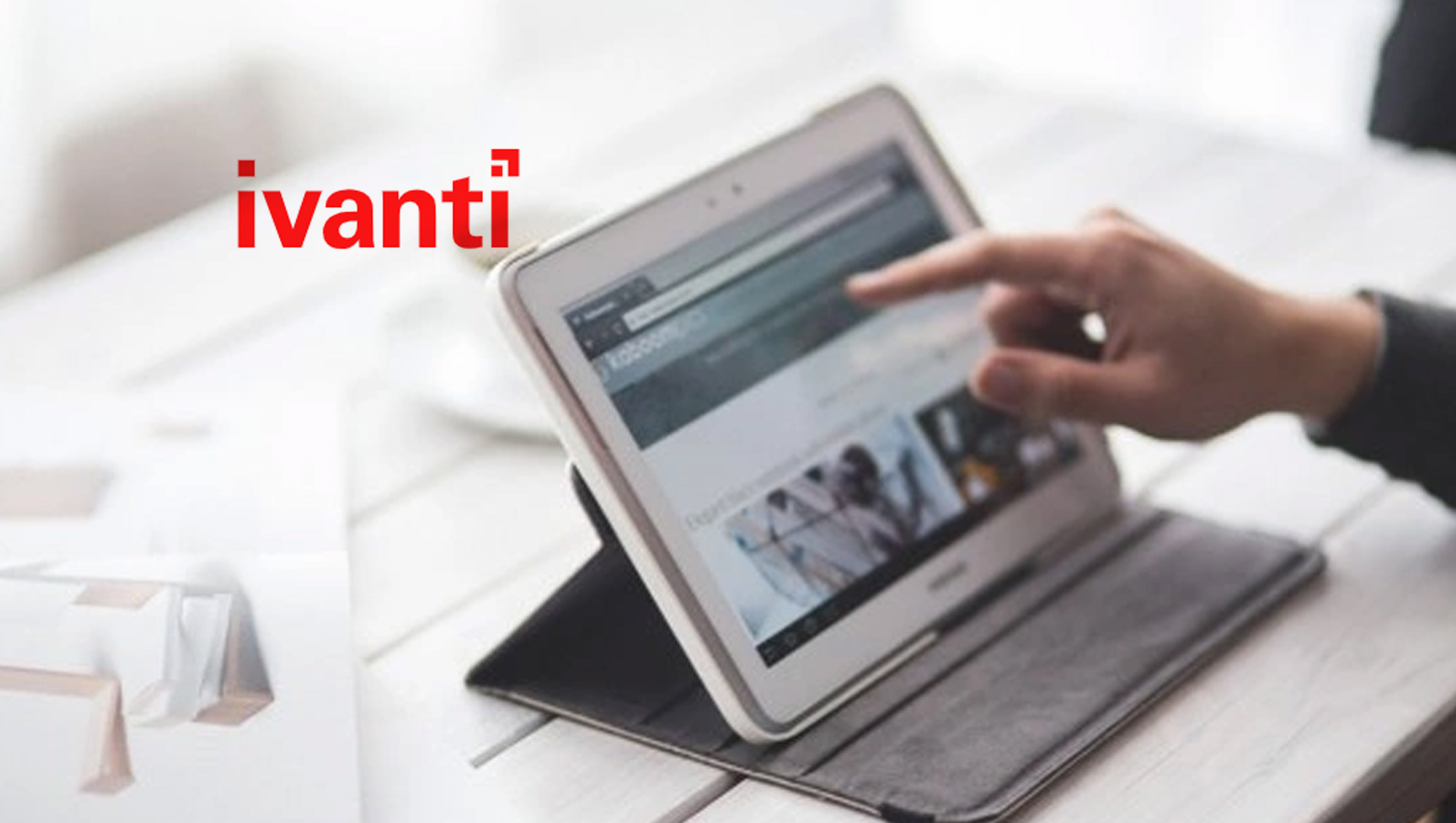 Nine in Ten Australian CISOs Cite Mobile Devices as the Focal Point of Their Cybersecurity Strategies, Ivanti Research Reveals