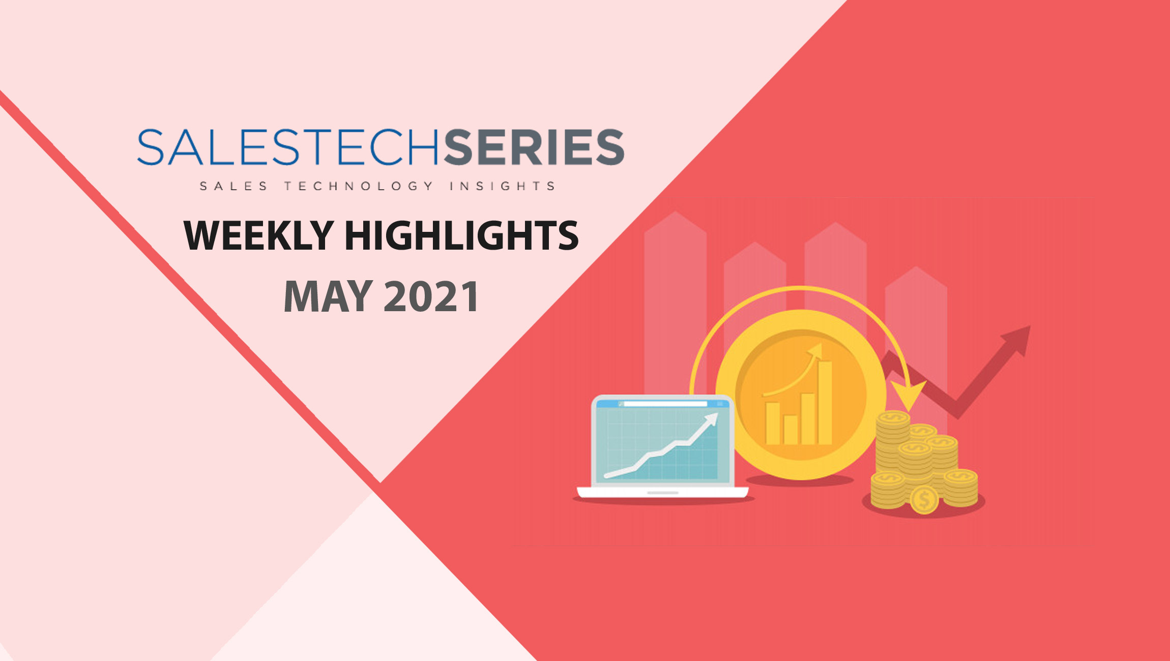 Sales Technology Highlights of The Week: 17th May-2021: Featuring Xactly, Talkdesk, SugarCRM and more!
