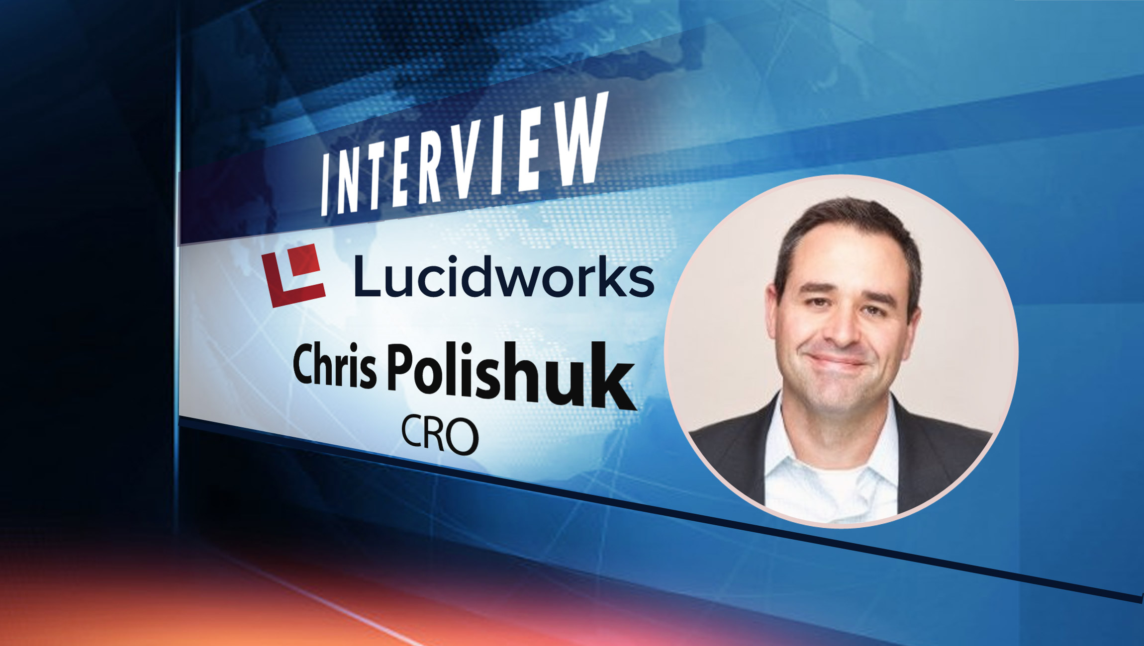 SalesTechStar Interview with Chris Polishuk, CRO at Lucidworks