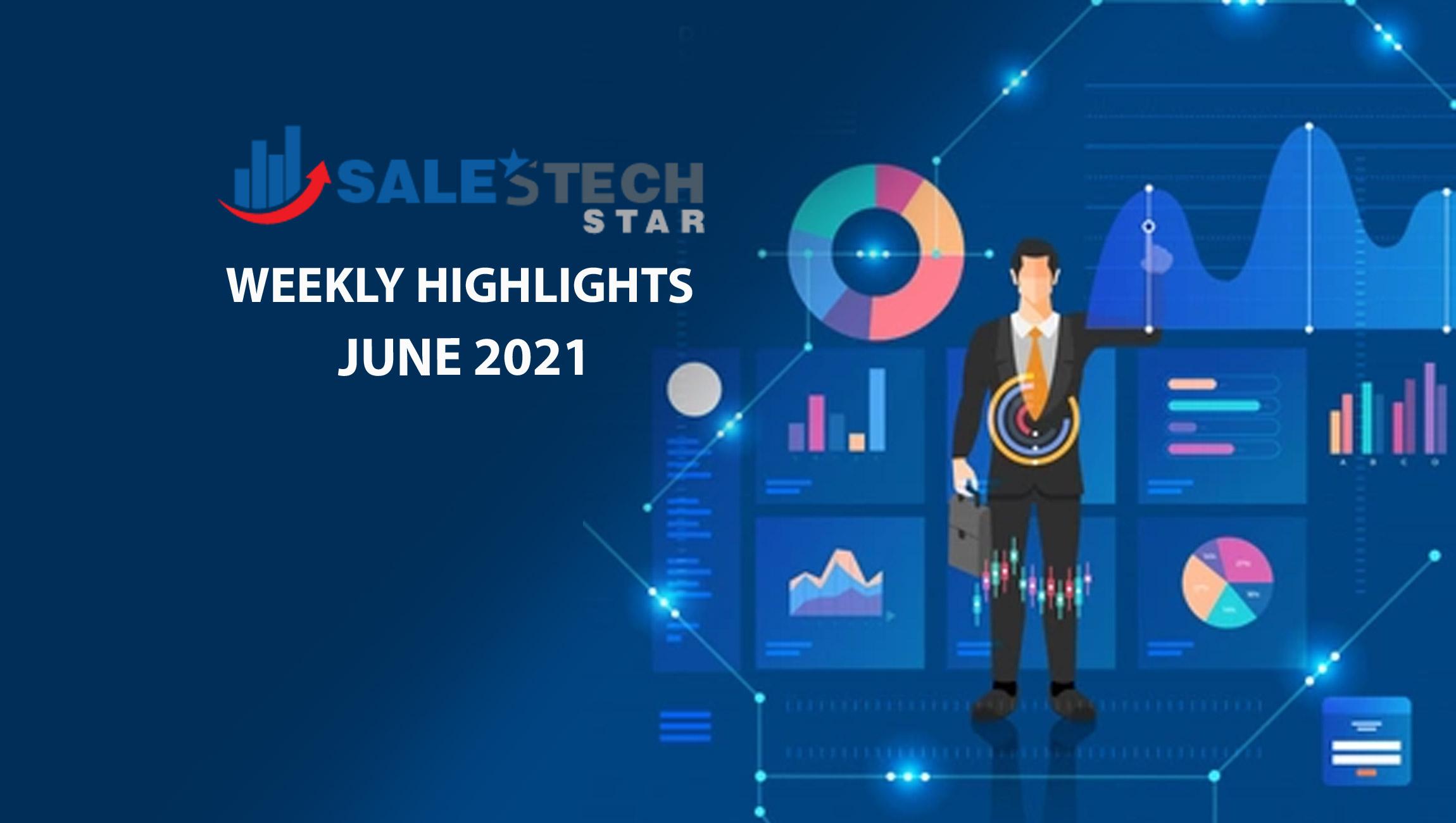 salestech-weekly highlights-21 June
