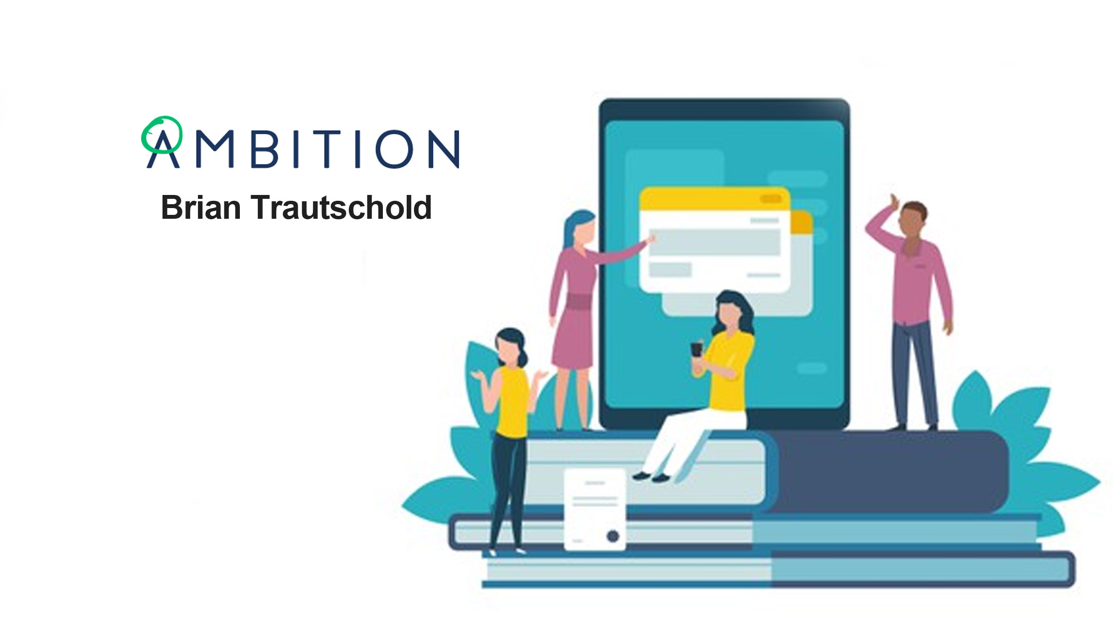Brian-Trautschold_Ambition-guest-article-06July-microlearning