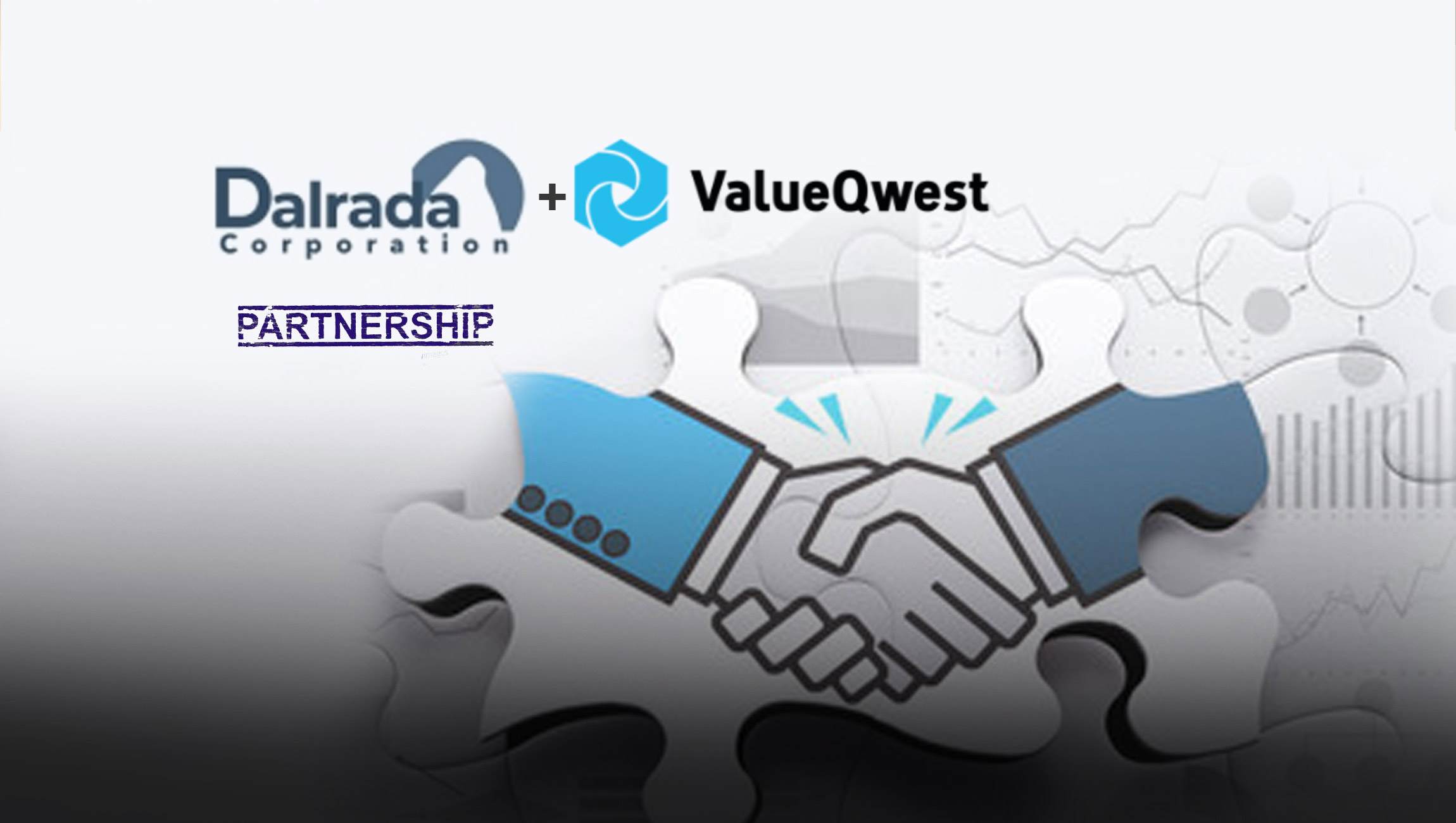 Dalrada's Prakat Solutions Partners With ValueQwest for Digital Transformation of Global Supply Chains