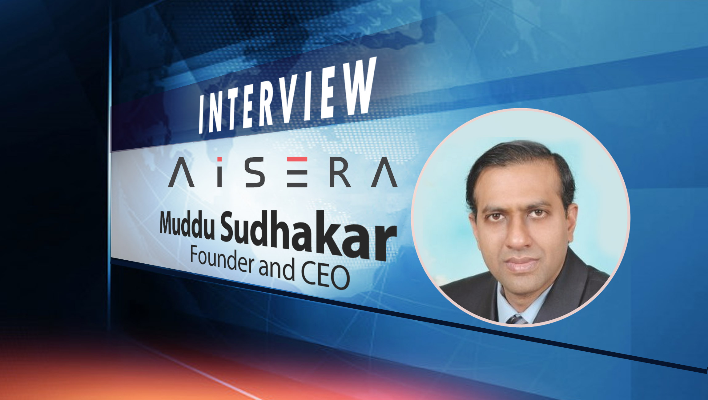 SalesTechStar Interview with Muddu Sudhakar, Founder and CEO at Aisera
