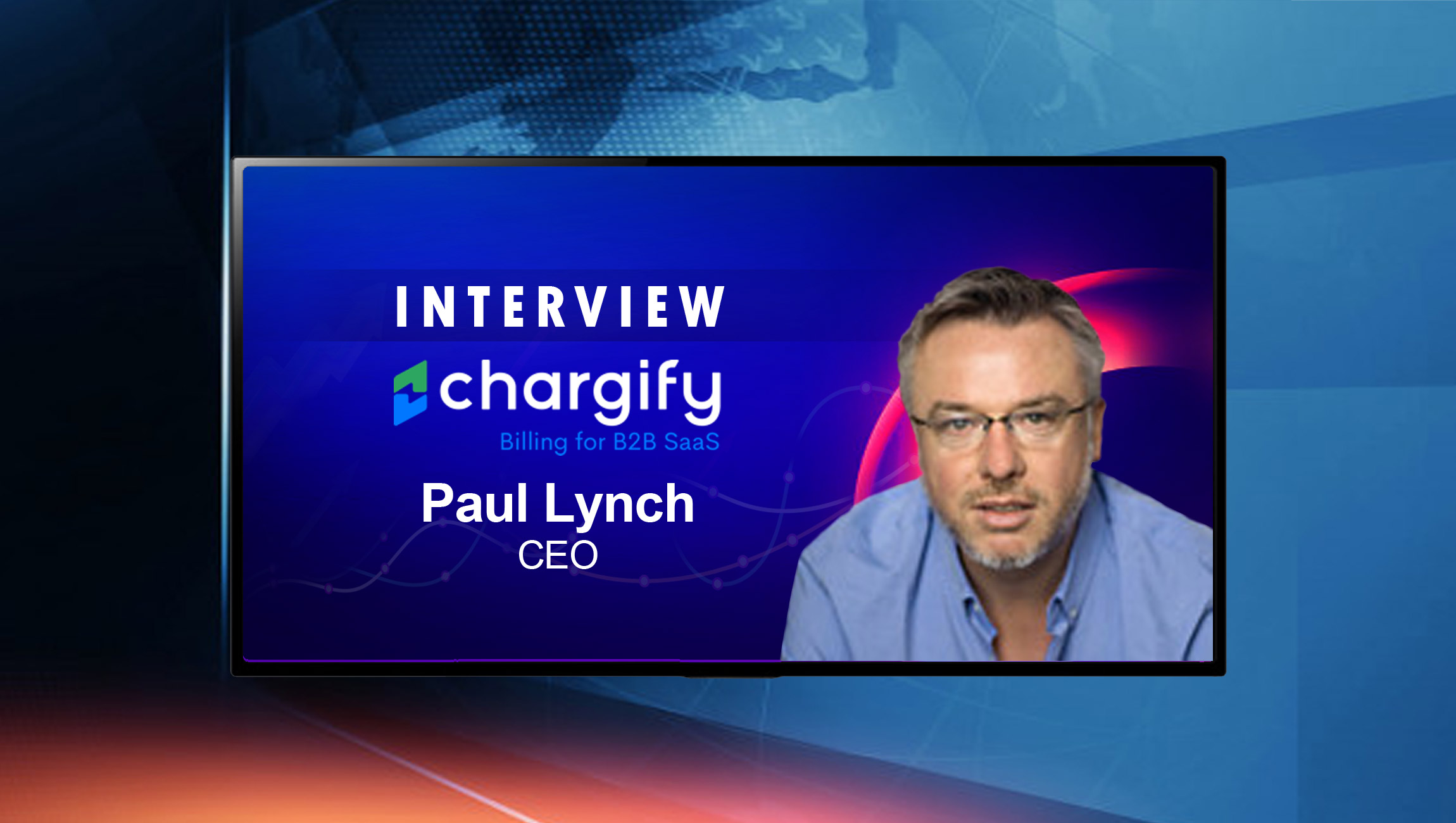 SalesTechStar Interview with Paul Lynch, CEO at Chargify
