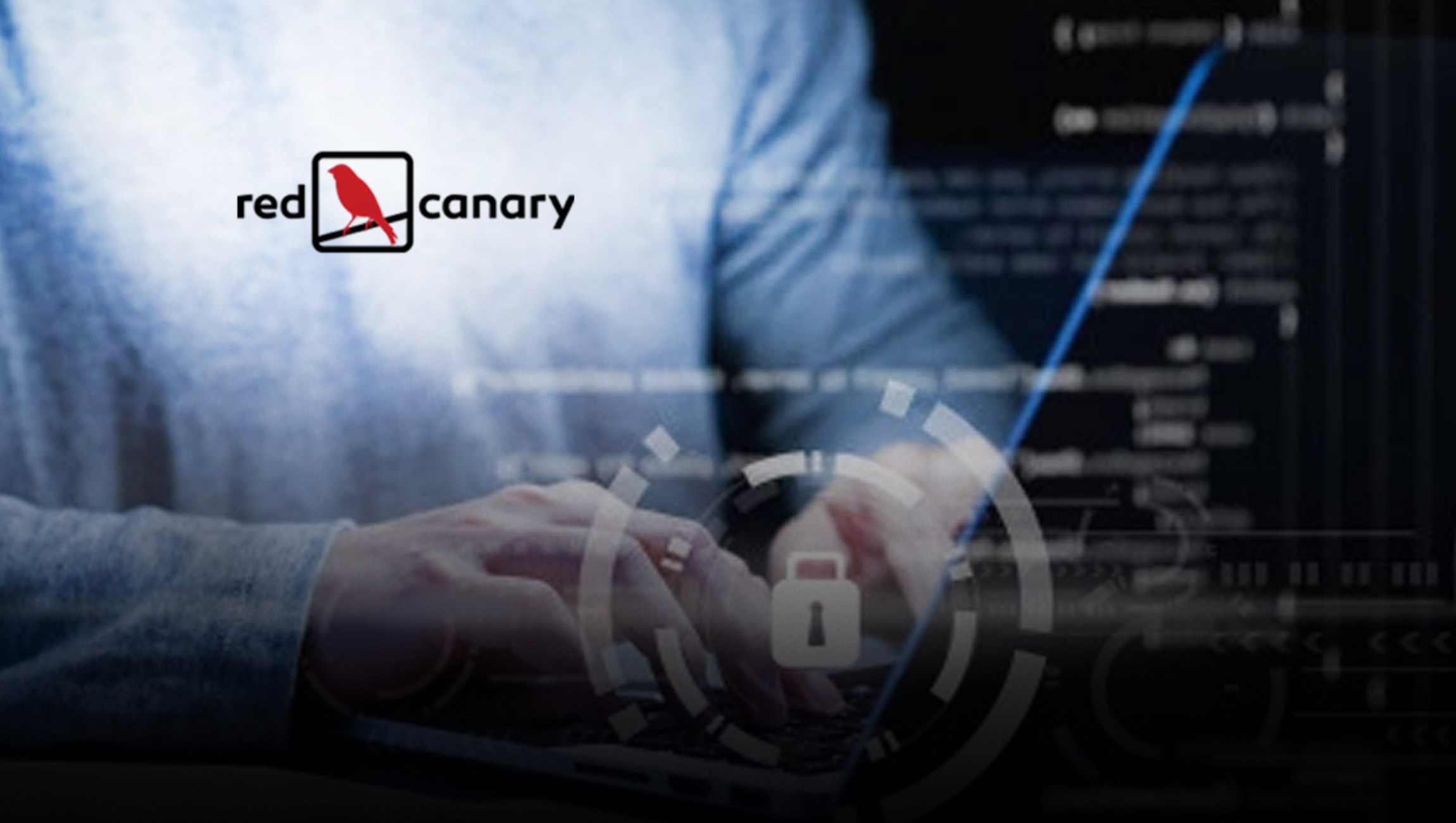 Red Canary Adds Chief Trust Officer to Enhance Customer Security