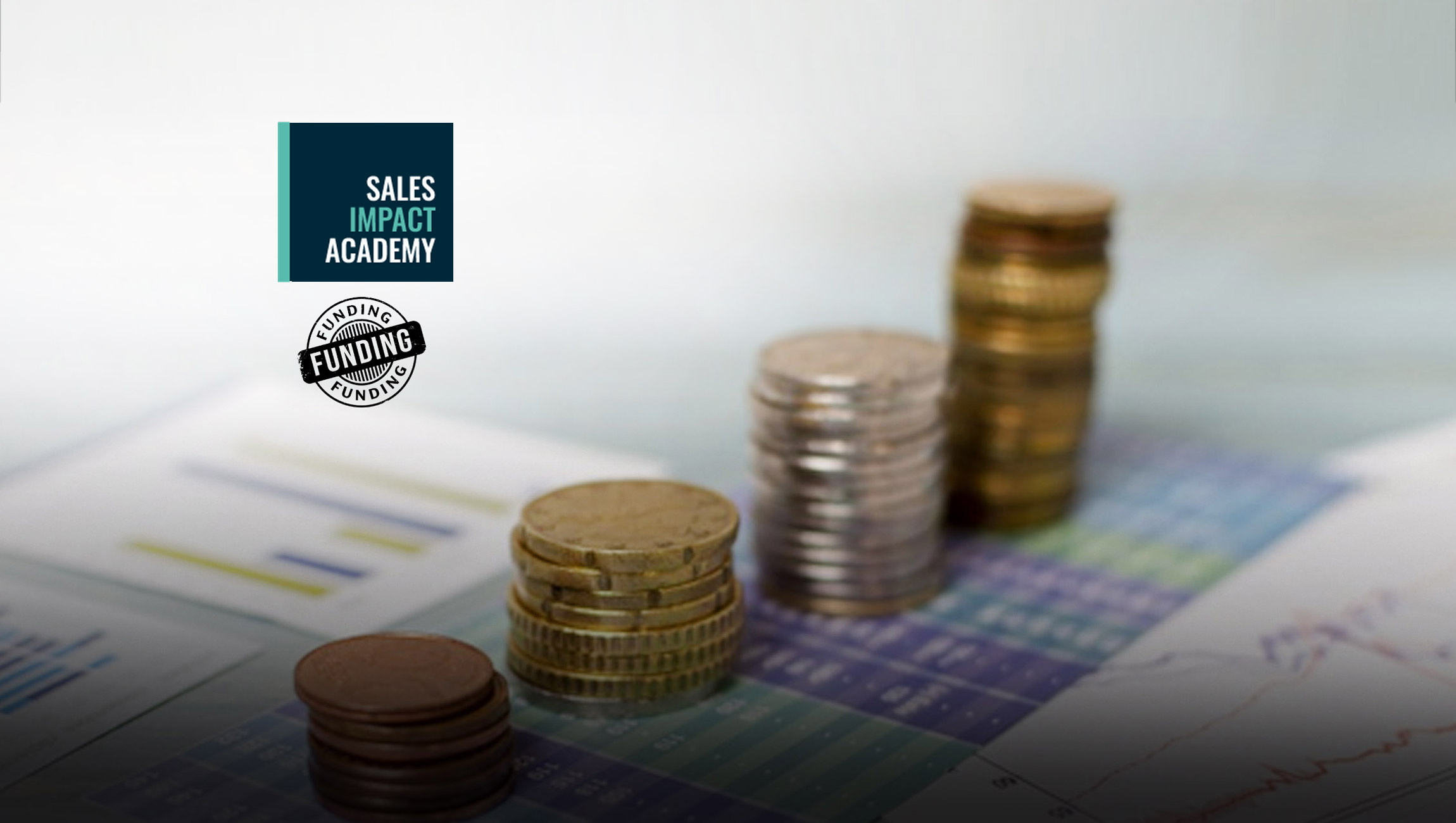 Sales Impact Academy Secures $4M in Funding to Accelerate Learning Solution for Go-To-Market Teams