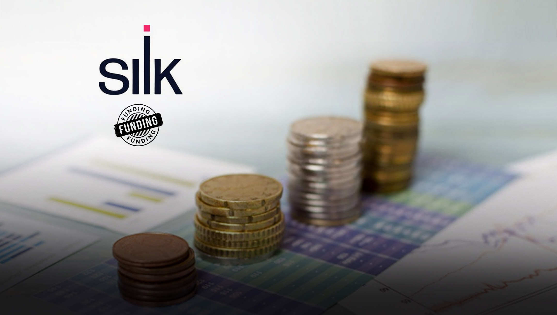 Silk Secures $55M in Series B Financing Round Led by S Capital