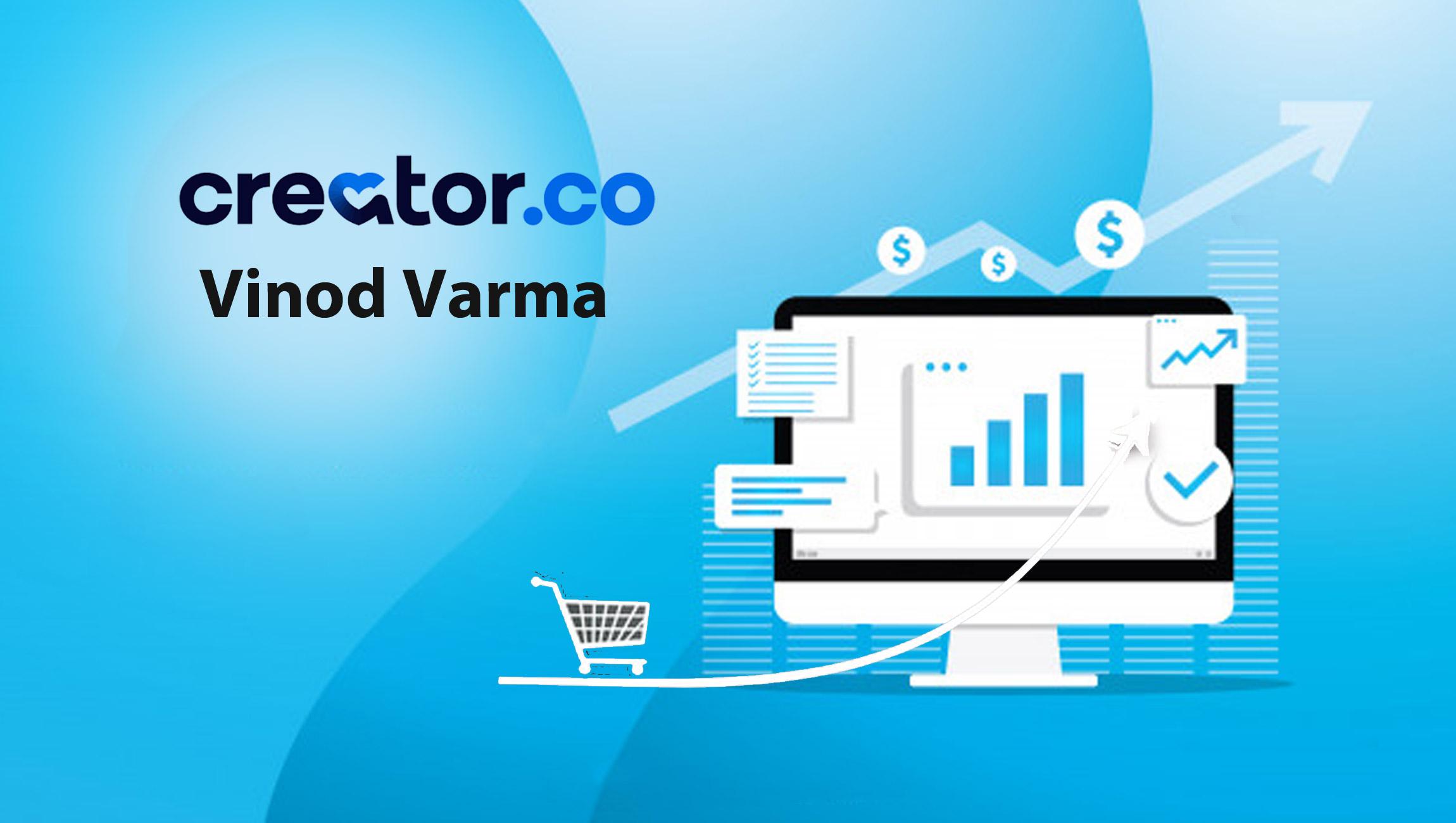 Vinod-Varma_SalesTechStar-Creator-guest-article