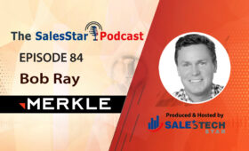episode-84_Bob-Ray_Merkle-SalesStar Podcast
