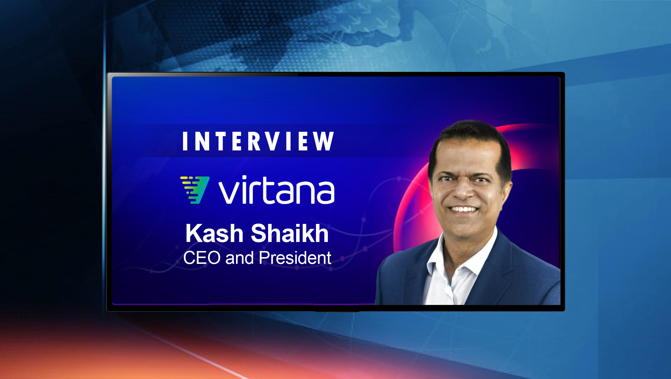 SalesTechStar Interview Kash Shaikh, CEO and President at Virtana