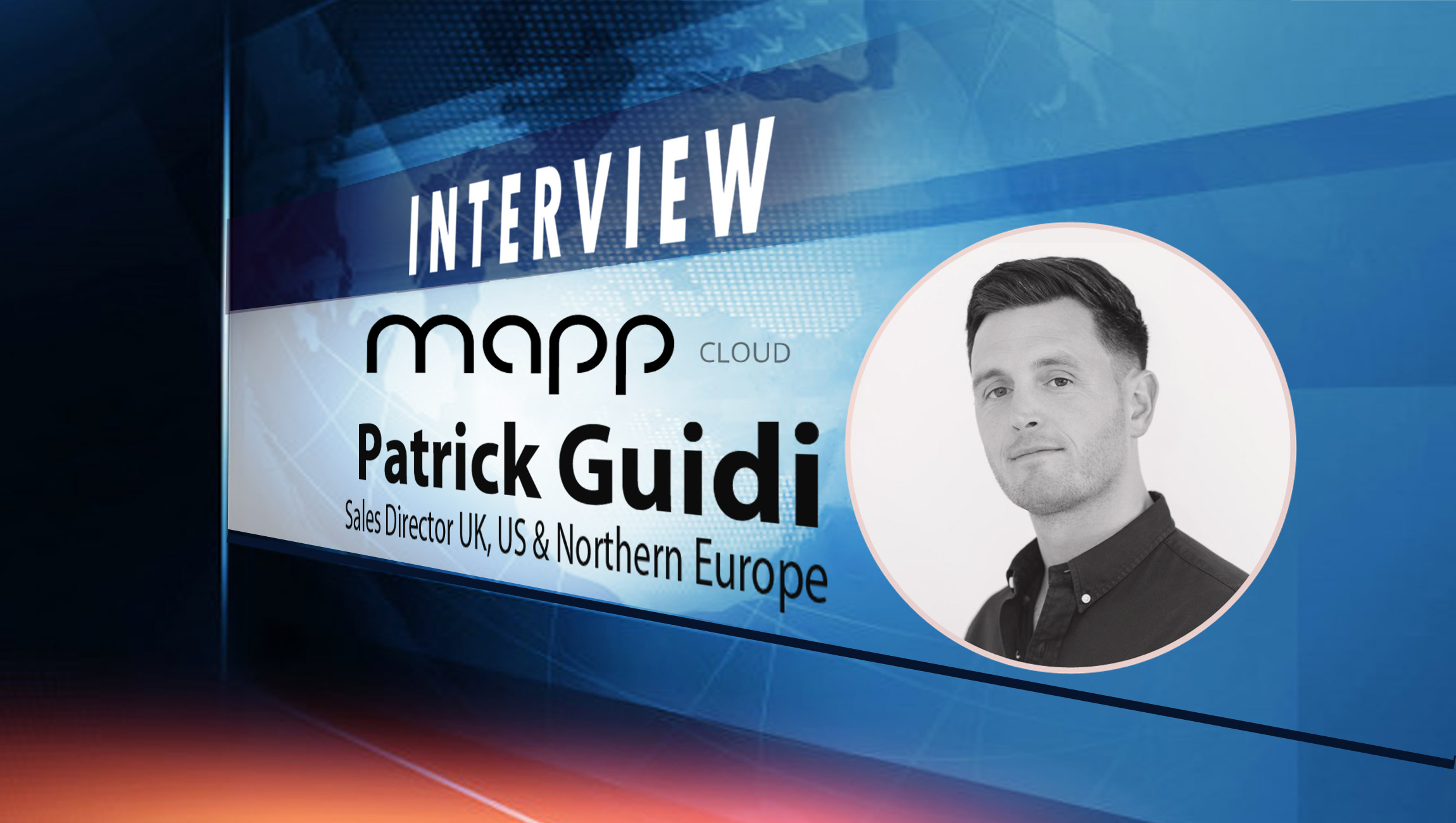 SalesTechStar Interview with Patrick Guidi, Sales Director UK, US & Northern Europe at Mapp Digital