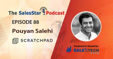 episode-88-_Pouyan-Salehi-Scratchpach-SalesStar podcast
