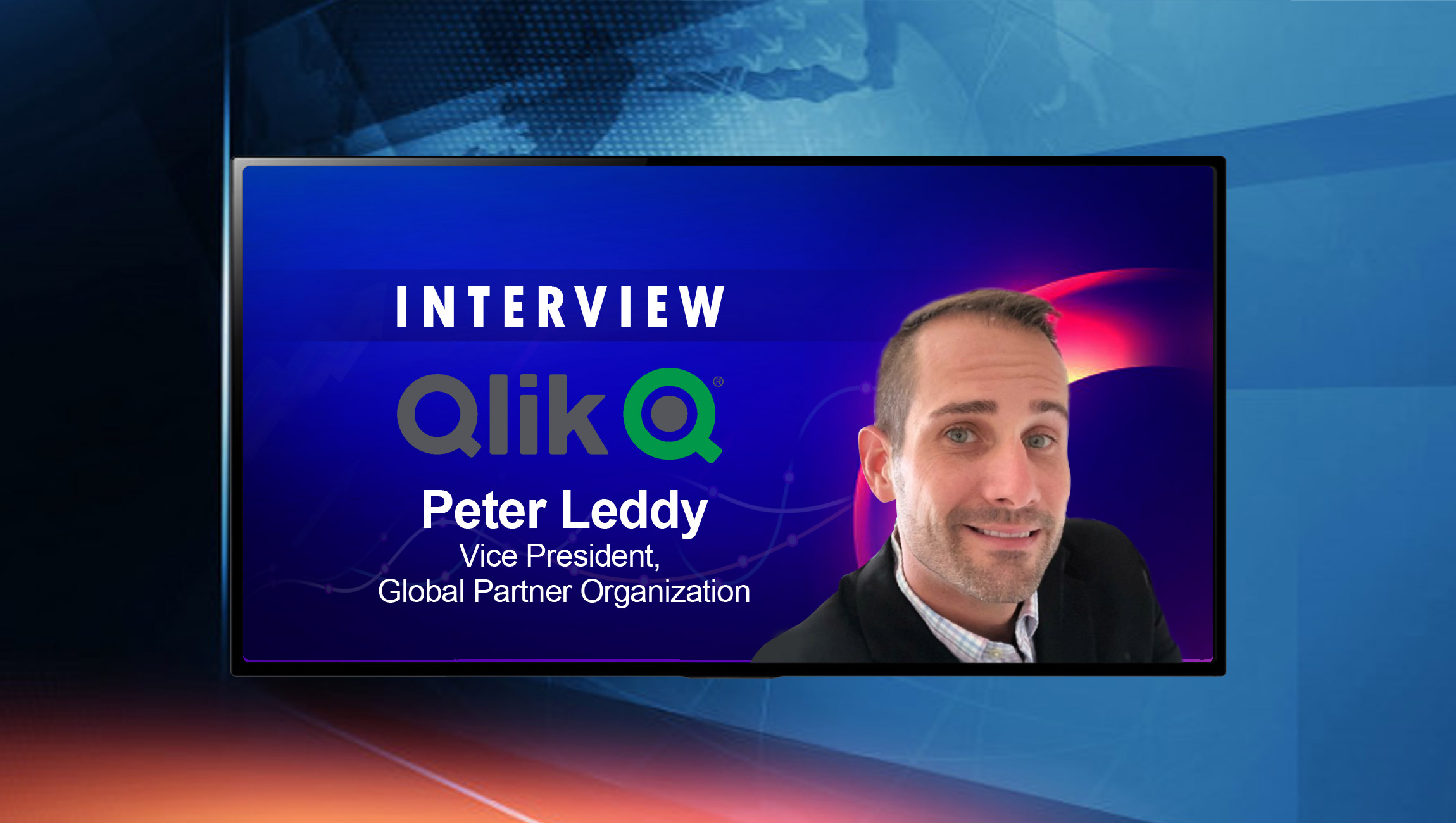 SalesTechStar Interview with Peter Leddy, Vice President, Global Partner Organization at Qlik